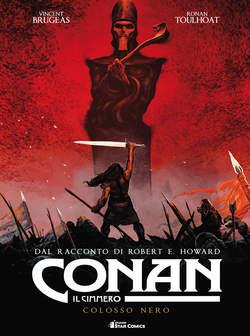 Copertina CONAN IL CIMMERO n.2 - COLOSSO NERO, STAR COMICS