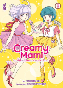 Copertina CREAMY MAMI PRICIPESSA CAPRICC n.3 - AMICI 279, STAR COMICS