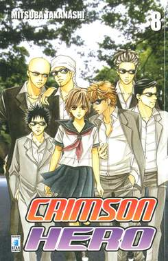 Copertina CRIMSON HERO n.8 - CRIMSON HERO 8, STAR COMICS