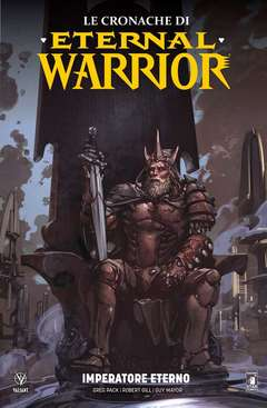 Copertina CRONACHE DI ETERNAL WARRIOR n.2 - VALIANT 138, STAR COMICS