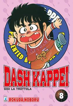 Copertina DASH KAPPEI (m9) n.8 - GIGI LA TROTTOLA, STAR COMICS