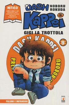 Copertina DASH KAPPEI n.9 - GIGI LA TRAPPOLA, STAR COMICS