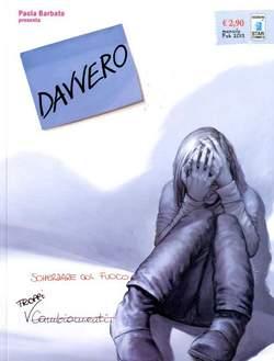 Copertina DAVVERO n.3 - SCHERZARE COL FUOCO, STAR COMICS