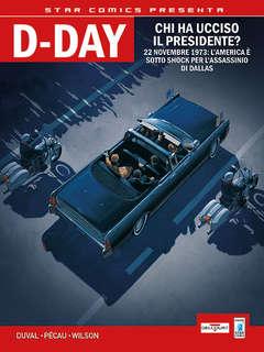 Copertina D-DAY n.2 - APOCALISSE IN TEXAS/CHI HA UCCISO IL PRESIDENTE?, STAR COMICS