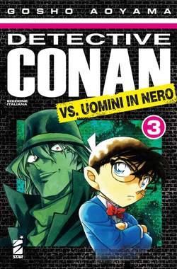 Copertina DETECTIVE CONAN VS.UOMINI IN N n.3 - DETECTIVE CONAN VS. UOMINI IN NERO 3, STAR COMICS