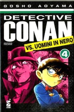 Copertina DETECTIVE CONAN VS.UOMINI IN N n.4 - DETECTIVE CONAN VS. UOMINI IN NERO 4, STAR COMICS