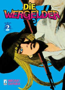 Copertina DIE WERGELDER n.2 - DIE WERGELDER 2, STAR COMICS