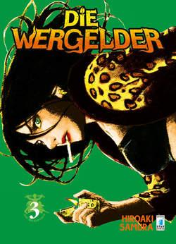 Copertina DIE WERGELDER n.3 - DIE WERGELDER 3, STAR COMICS