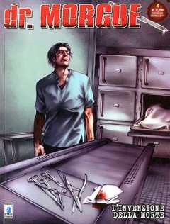 Copertina DR. MORGUE n.4 - L'INVENZIONE DELLA MORTE, STAR COMICS