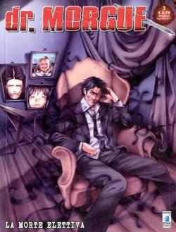 Copertina DR. MORGUE n.3 - LA MORTE ELETTIVA, STAR COMICS
