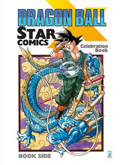 Copertina DRAGON BALL X CELEBRATION BOOK n. - DRAGON BALL X STAR COMICS: CELEBRATION BOOK, STAR COMICS