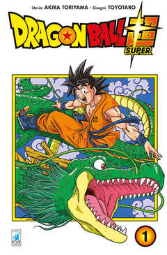 Copertina DRAGON BALL SUPER n.1 - DRAGON BALL SUPER, STAR COMICS