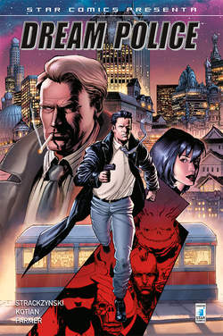 Copertina DREAM POLICE n.1 - STAR COMICS PRESENTA 4, STAR COMICS