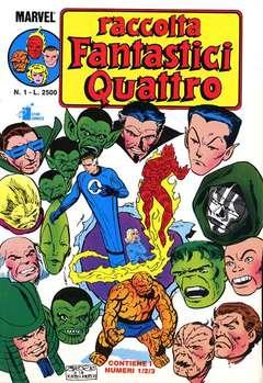Copertina FANTASTICI QUATTRO Raccolta n.1 - FANTASTICI QUATTRO Raccolta   1, STAR COMICS