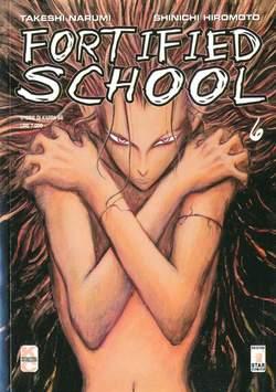 Copertina FORTIFIED SCHOOL n.6 - FORTIFIED SCHOOL 6, STAR COMICS