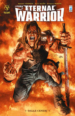 Copertina FURIA DI ETERNAL WARRIOR (m3) n.1 - DALLE CENERI, STAR COMICS