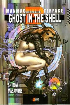 Copertina GHOST IN THE SHELL n.2 - GHOST IN THE SHELL 2 - MANMACHINE INTERFACE, STAR COMICS