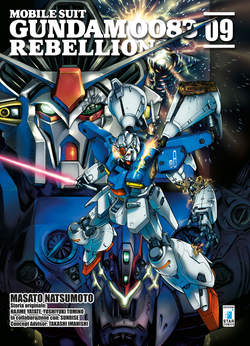 Copertina GUNDAM 0083 REBELLION n.9 - GUNDAM 0083 REBELLION, STAR COMICS