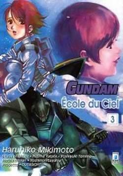 Copertina GUNDAM ECOLE DU CIEL n.3 - GUNDAM ECOLE DU CIEL, STAR COMICS