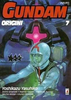 Copertina GUNDAM ORIGINI n.7 - LE ORIGINI 7, STAR COMICS