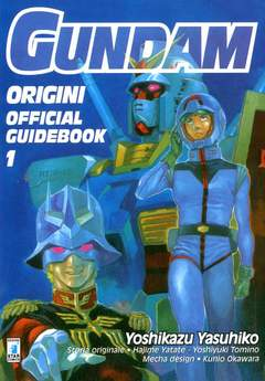 Copertina GUNDAM ORIGINI OFF. GUIDE BOOK n.1 - GUNDAM ORIGINI OFF. GUIDE BOOK, STAR COMICS