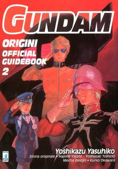 Copertina GUNDAM ORIGINI OFF. GUIDE BOOK n.2 - GUNDAM ORIGINI OFF. GUIDE BOOK, STAR COMICS