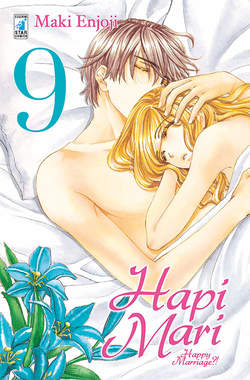 Copertina HAPI MARI n.9 - HAPI MARI - HAPPY MARRIAGE?! 9 (m10), STAR COMICS