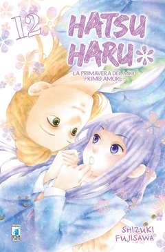 Copertina HATSU HARU (m13) n.12 - PRIMAVERA DEL MIO PRIMO AMORE, STAR COMICS
