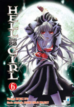 Copertina HELL GIRL n.6 - HELL GIRL 6 (m9), STAR COMICS