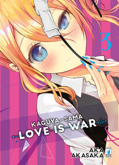 Copertina KAGUYA-SAMA: LOVE IS WAR n.3 - KAGUYA-SAMA: LOVE IS WAR 3, STAR COMICS