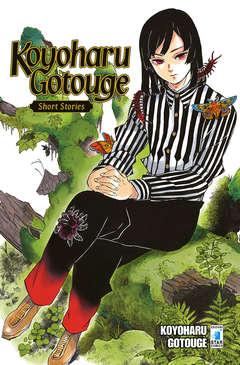 Copertina KOYOHARU GOTOUGE SHORT STORIES n. - KOYOHARU GOTOUGE - SHORT STORIES, STAR COMICS