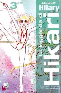 Copertina LA LEGGENDA DI HIKARI n.3 - LA LEGGENDA DI HIKARI 3 (DI 16), STAR COMICS