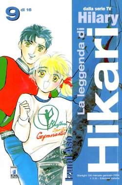 Copertina LA LEGGENDA DI HIKARI n.9 - LA LEGGENDA DI HIKARI 9 (DI 16), STAR COMICS