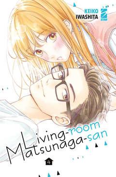 Copertina LIVING ROOM MATSUNAGA SAN n.4 - AMICI 282, STAR COMICS