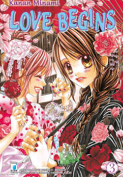 Copertina LOVE BEGINS n.3 - LOVE BEGINS (m15), STAR COMICS