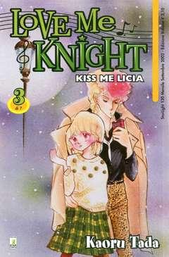 Copertina LOVE ME KNIGHT n.3 - KISS ME LICIA 3, STAR COMICS