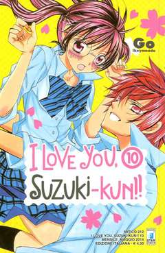 Copertina I LOVE YOU SUZUKI-KUN!! n.10 - I LOVE YOU SUZUKI-KUN!! (m18), STAR COMICS