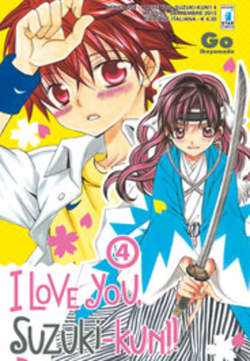 Copertina I LOVE YOU SUZUKI-KUN!! n.4 - I LOVE YOU SUZUKI-KUN!! (m18), STAR COMICS