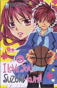Copertina I LOVE YOU SUZUKI-KUN!! n.7 - I LOVE YOU SUZUKI-KUN!! (m18), STAR COMICS