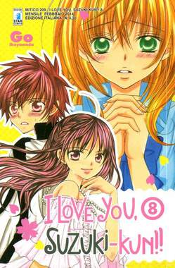 Copertina I LOVE YOU SUZUKI-KUN!! n.8 - I LOVE YOU SUZUKI-KUN!! (m18), STAR COMICS