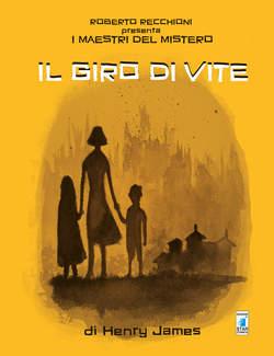 Copertina MAESTRI DEL MISTERO n.4 - IL GIRO DI VITE, STAR COMICS