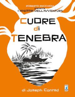 Copertina MAESTRI DELL'AVVENTURA n.2 - CUORE DI TENEBRA, STAR COMICS