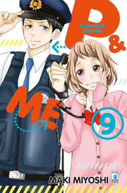 Copertina P&ME - POLICEMAN AND ME n.9 - P&ME - POLICEMAN AND ME 9, STAR COMICS