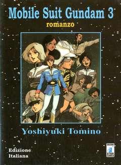 Copertina MOBILE SUIT GUNDAM n.3 - MOBILE SUIT GUNDAM ROMANZ    3, STAR COMICS