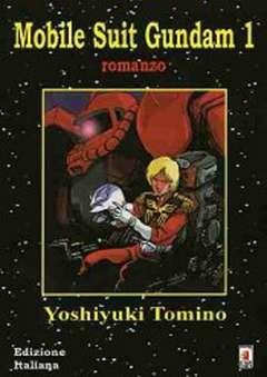 Copertina MOBILE SUIT GUNDAM n.1 - MOBILE SUIT GUNDAM ROMANZO, STAR COMICS