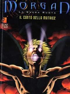 Copertina MORGAN SACRA RUOTA n.4 - IL CANTO DELLA MATRICE, STAR COMICS