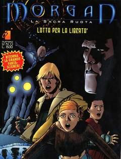 Copertina MORGAN SACRA RUOTA n.1 - LOTTA PER LA LIBERTA', STAR COMICS