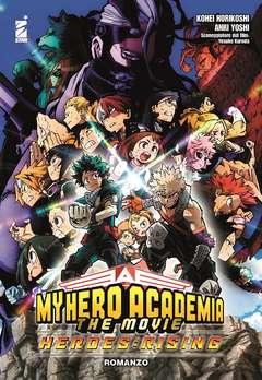 Copertina MY HERO ACADEMIA HEROES R.ROM n. - MY HERO ACADEMIA HEROES RISING MOVIE ROMANZO, STAR COMICS