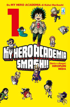 Copertina MY HERO ACADEMIA SMASH!! n.1 - MY HERO ACADEMIA SMASH!! 1, STAR COMICS
