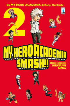 Copertina MY HERO ACADEMIA SMASH!! (m5) n.2 - MY HERO ACADEMIA SMASH!!, STAR COMICS